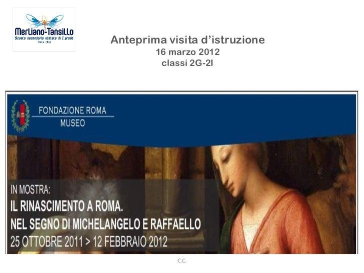 Anteprima visita d'istruzione a Roma_ mostra Il Rinascimento a Palazzo Sciarra
