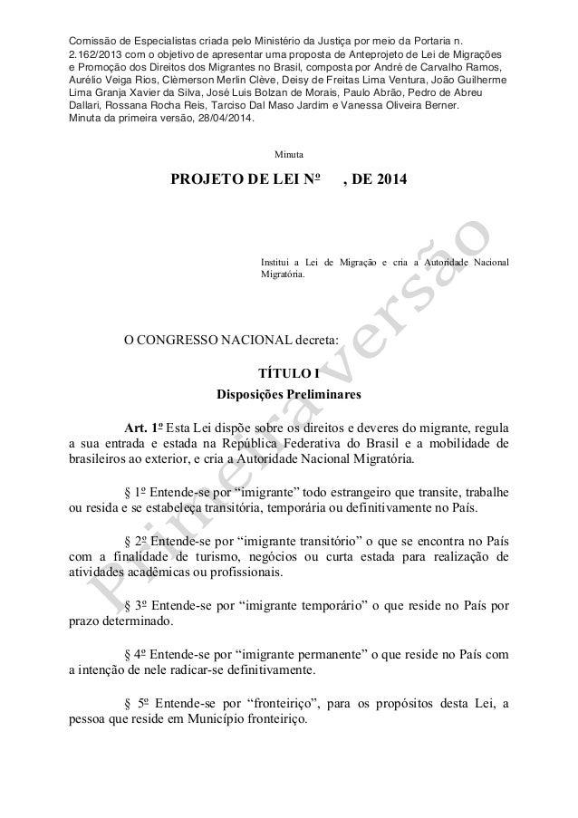 Comissão de Especialistas criada pelo Ministério da Justiça por meio da Portaria n. 2.162/2013 com o objetivo de apresenta...
