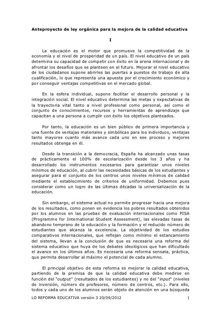 Anteproyecto de ley orgánica para la mejora de la calidad educativa                                      I      La educaci...