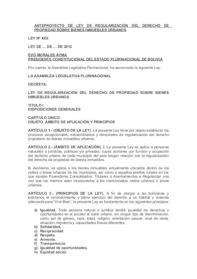 ANTEPROYECTO DE LEY DE REGULARIZACIÓN DEL DERECHO DE PROPIEDAD SOBRE BIENES INMUEBLES URBANOS LEY Nº XXX LEY DE … DE … DE ...
