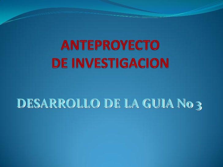 DESARROLLO DE LA GUIA No 3