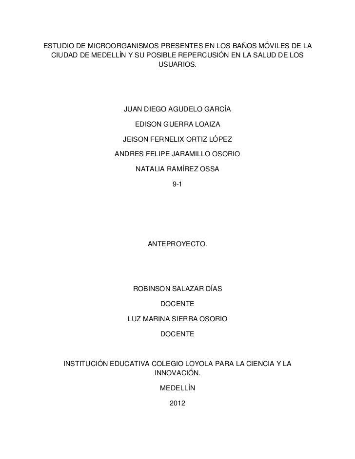 ESTUDIO DE MICROORGANISMOS PRESENTES EN LOS BAÑOS MÓVILES DE LA  CIUDAD DE MEDELLÍN Y SU POSIBLE REPERCUSIÓN EN LA SALUD D...