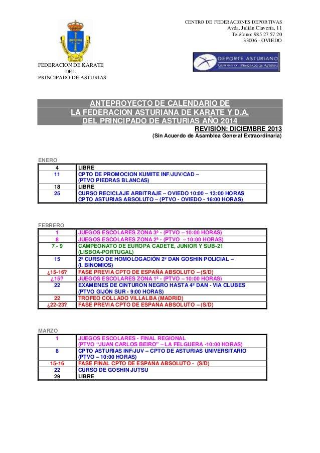 CENTRO DE FEDERACIONES DEPORTIVAS  Avda. Julián Clavería, 11 Teléfono: 985 27 57 20 33006 - OVIEDO  FEDERACIÓN DE KÁRATE D...