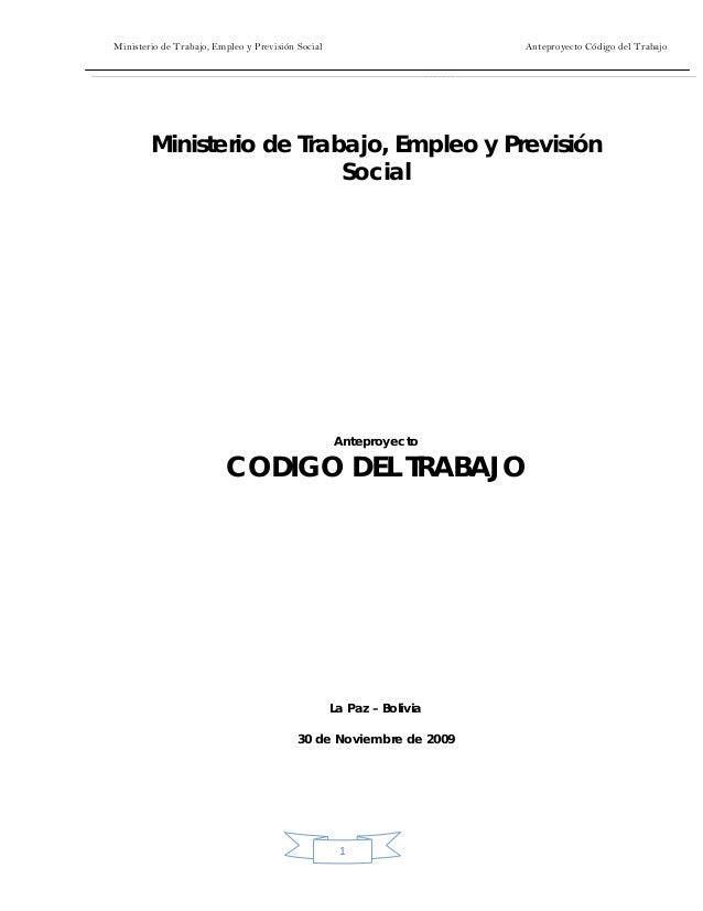 Ministerio de Trabajo, Empleo y Previsión Social Anteproyecto Código del Trabajo  1 Ministerio de Trabajo, Empleo y Previ...
