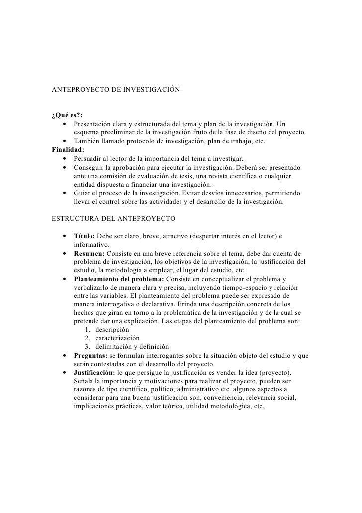 ANTEPROYECTO DE INVESTIGACIÓN:¿Qué es?:   • Presentación clara y estructurada del tema y plan de la investigación. Un     ...