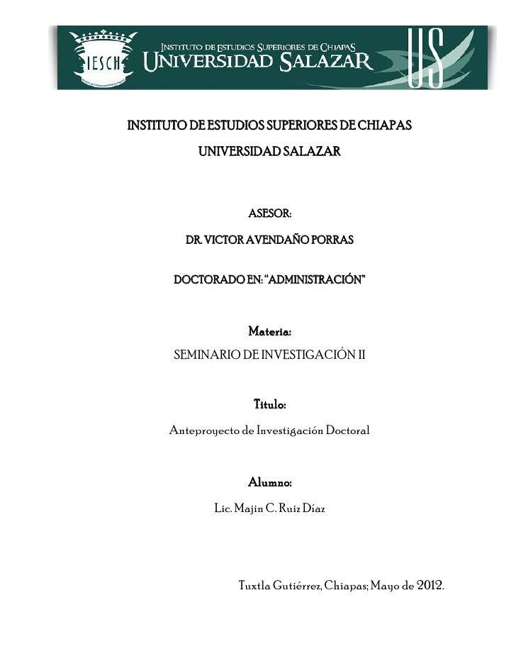 INSTITUTO DE ESTUDIOS SUPERIORES DE CHIAPAS           UNIVERSIDAD SALAZAR                     ASESOR:         DR. VICTOR A...