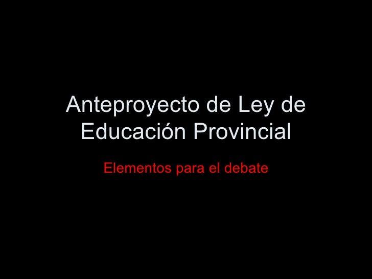 Anteproyecto de ley de educación provincial