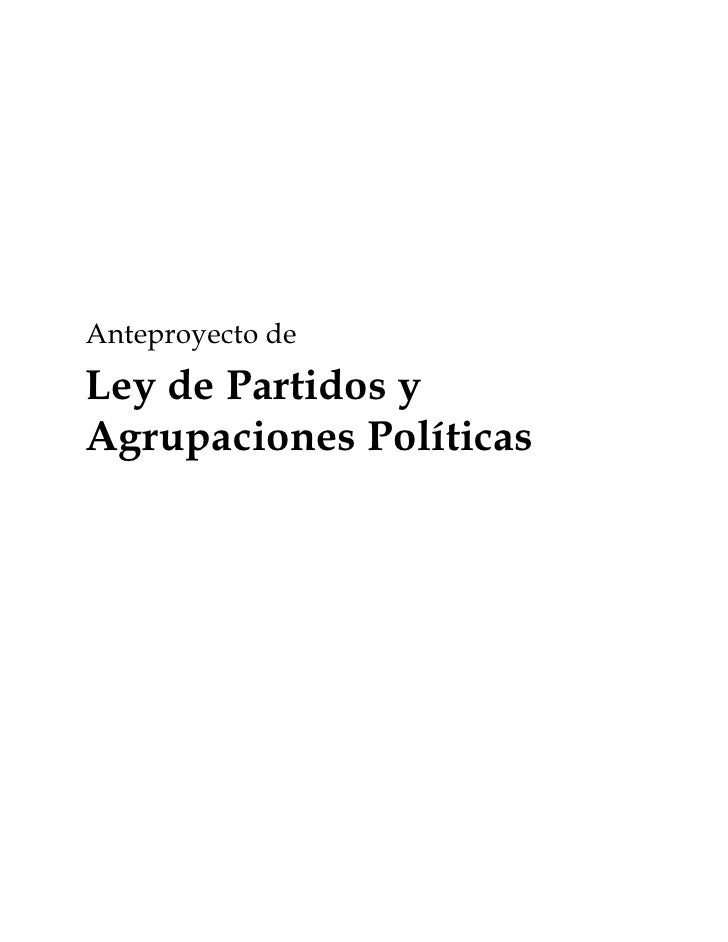 Anteproyecto de Ley de Partidos y Agrupaciones Políticas