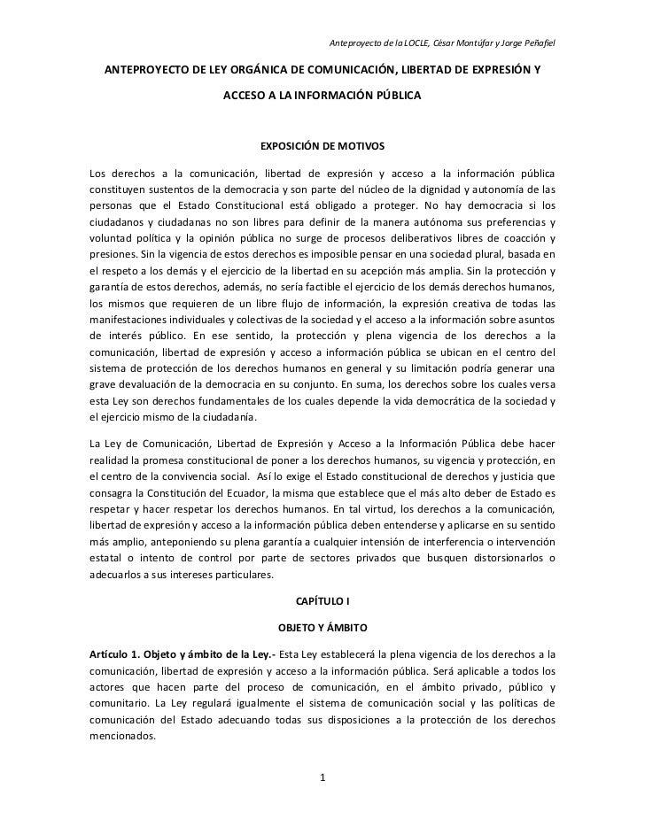 Anteproyecto de la LOCLE, César Montúfar y Jorge Peñafiel     ANTEPROYECTO DE LEY ORGÁNICA DE COMUNICACIÓN, LIBERTAD DE EX...