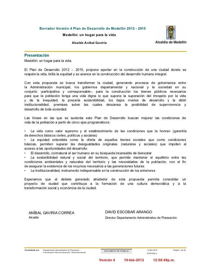 Borrador Versión 4 Plan de Desarrollo de Medellín 2012 - 2015                                           Medellín: un hogar...