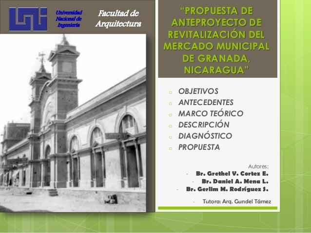 Anteproyecto revitalizacion mercado municipal de granada, nicaragua