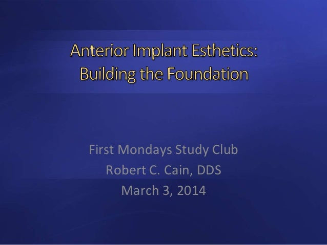 Anterior implants building the foundation