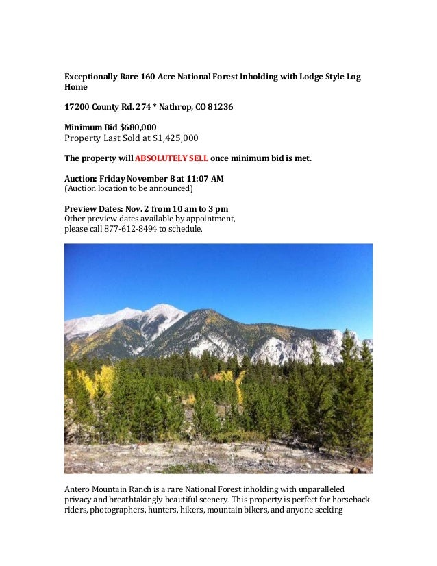 Exceptionally Rare 160 Acre National Forest Inholding with Lodge Style Log Home 17200 County Rd. 274 * Nathrop, CO 81236 M...
