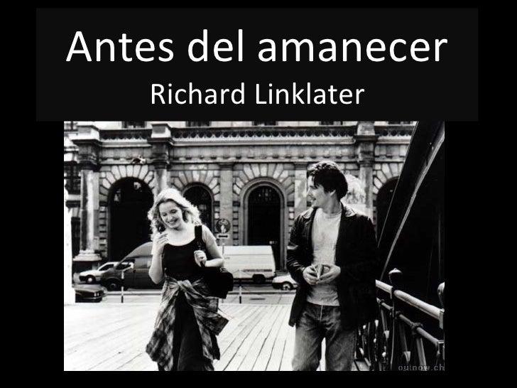 Antes del amanecer Richard Linklater