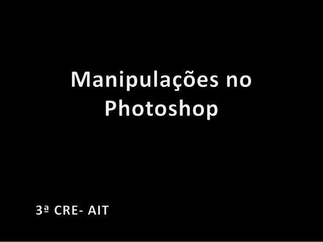 Manipulação com Photoshop