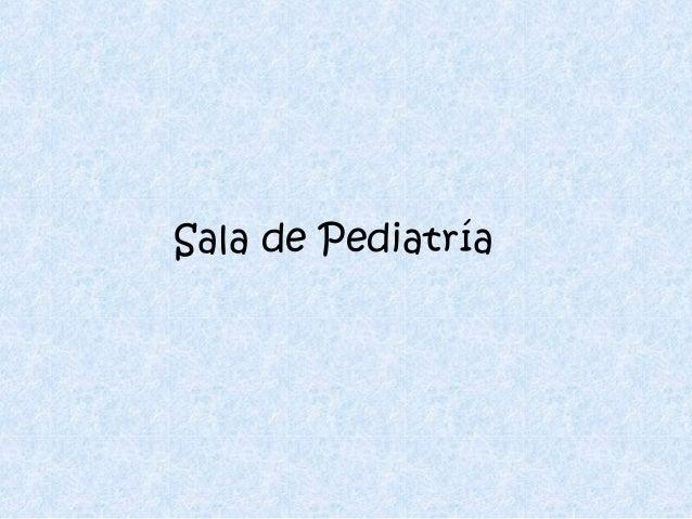 Sala de Pediatría