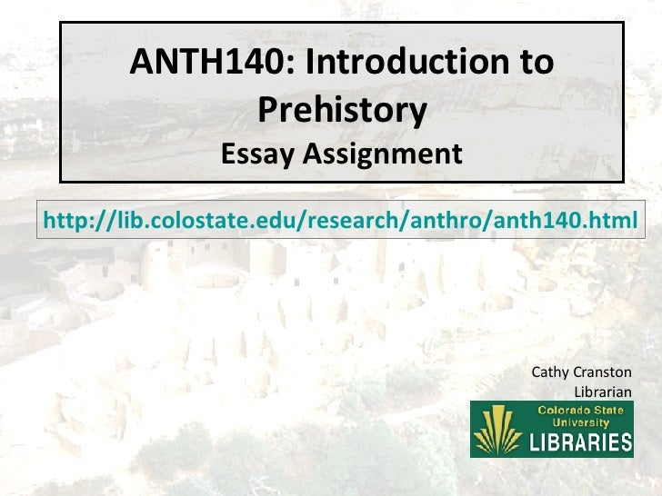 ANTH140 - Introduction to Prehistory