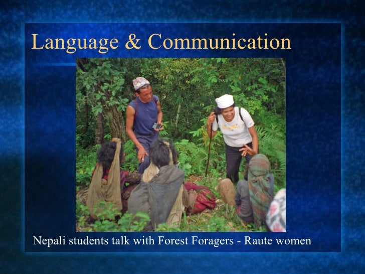 Language & Communication Nepali students talk with Forest Foragers - Raute women