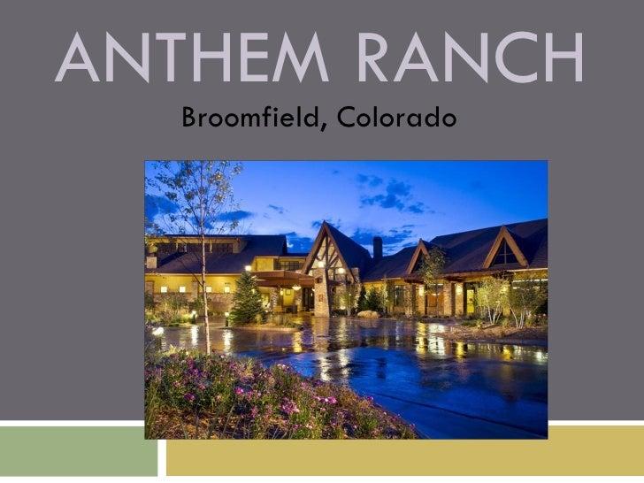 Anthem Ranch Tour 03 Version