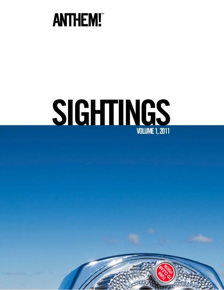 SIGHTINGS      VOLUME 1, 2011