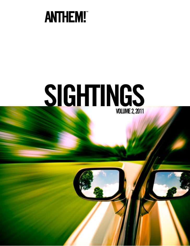 Anthem sightings vol 2, 2011