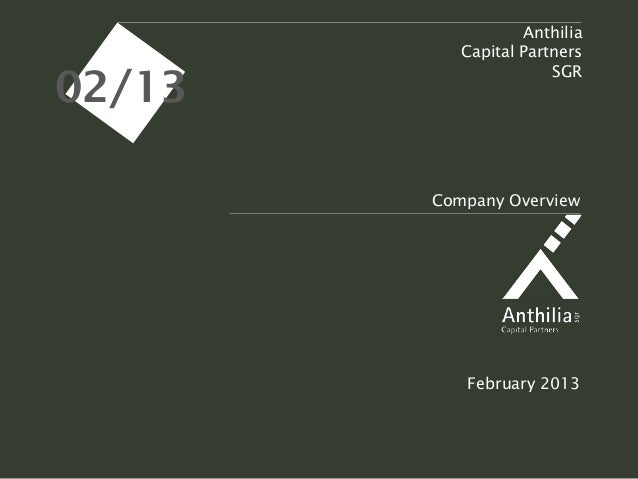 Anthilia           Capital Partners02/13                       SGR                   Maggio                    2011       ...