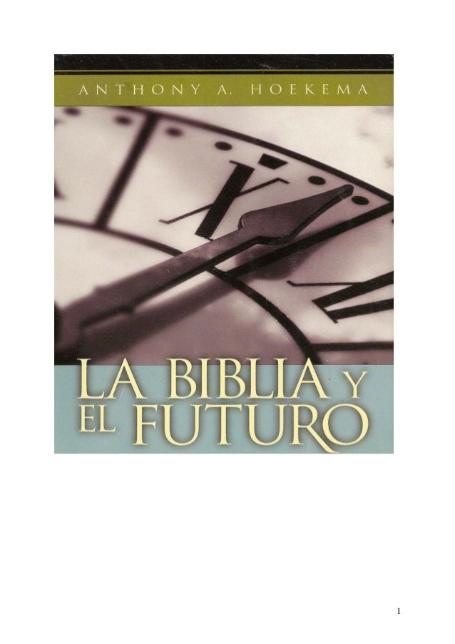 Anthony. a. hoekema   la biblia y su interpretación