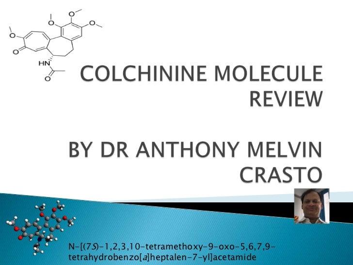 N-[(7S)-1,2,3,10-tetramethoxy-9-oxo-5,6,7,9-tetrahydrobenzo[a]heptalen-7-yl]acetamide