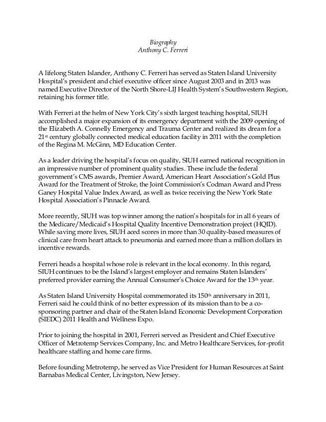 Biography  Anthony C. Ferreri  A lifelong Staten Islander, Anthony C. Ferreri has served as Staten Island University  Hosp...