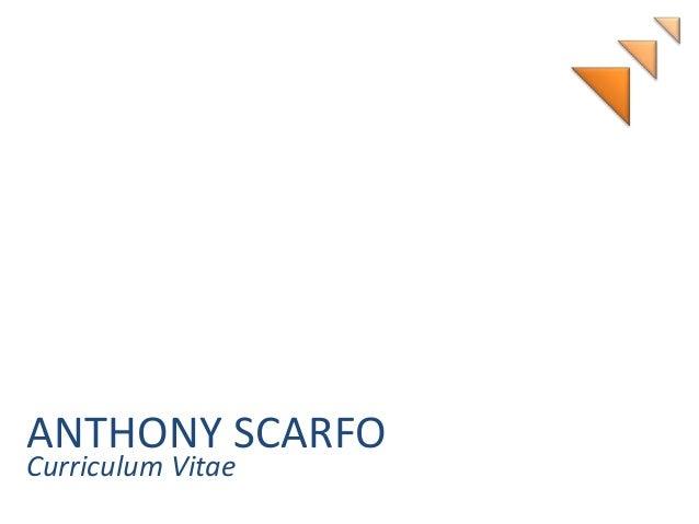 Anthony Scarfo   Curriculum Vitae
