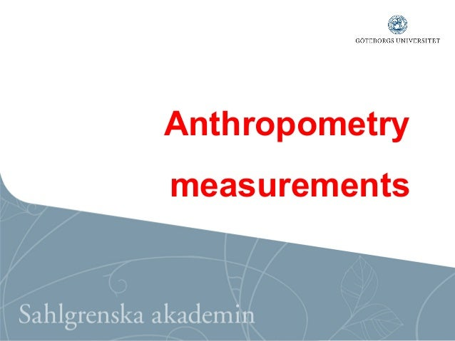 Anthropometry measurements