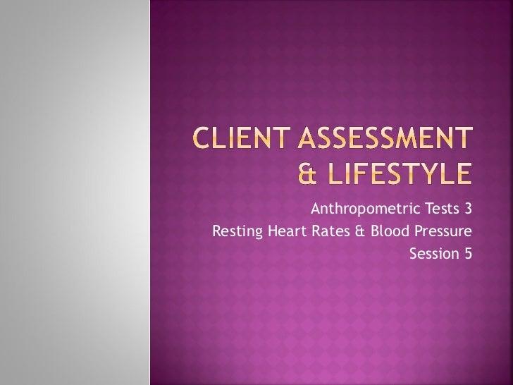 Anthropometric tests blood pressure   session 5