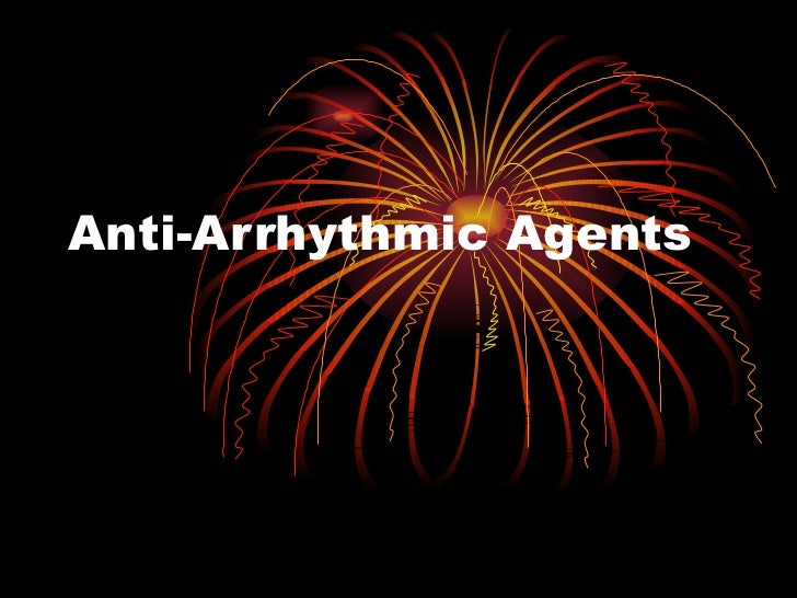 Anti-Arrhythmic Agents