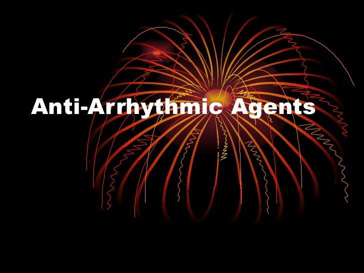 Anti arrhythmic agents