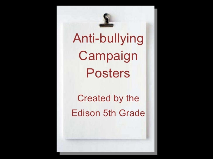 Anti-Bullying Poster Show-Edison Elementary