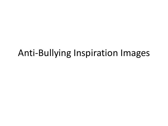 Anti bullying inspiration images