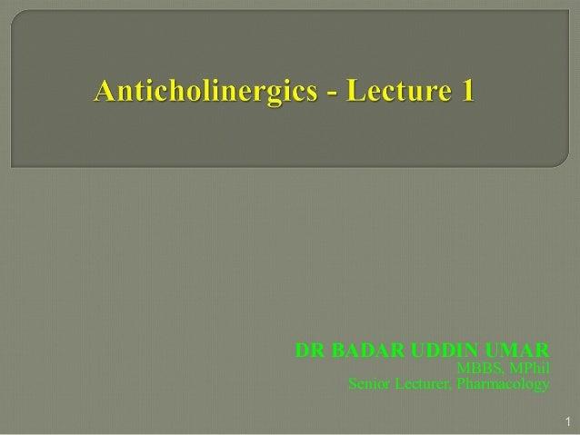 Anti cholinergics-1, aimst