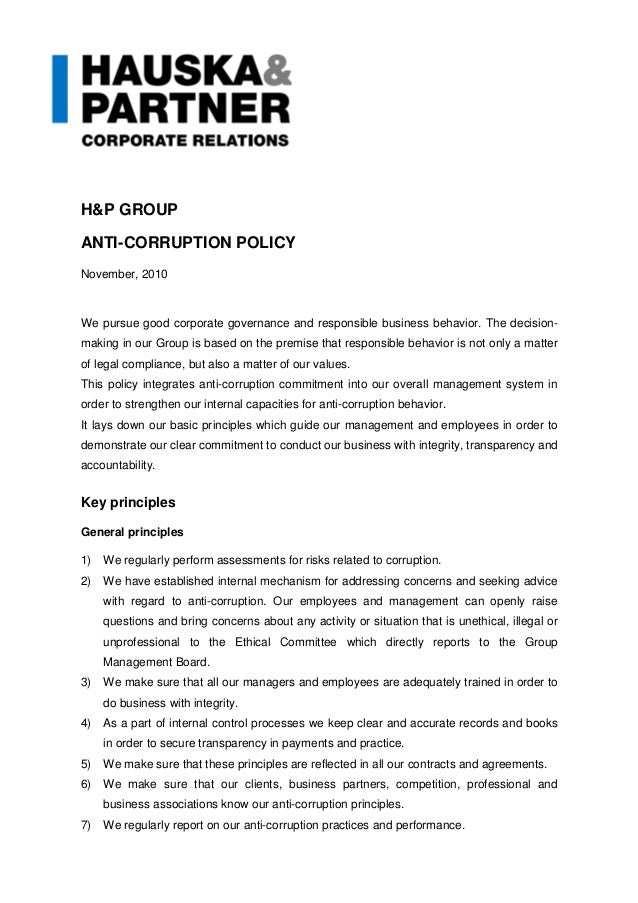 H&P GROUP ANTI-CORRUPTION POLICY November, 2010 We pursue good corporate governance and responsible business behavior. The...