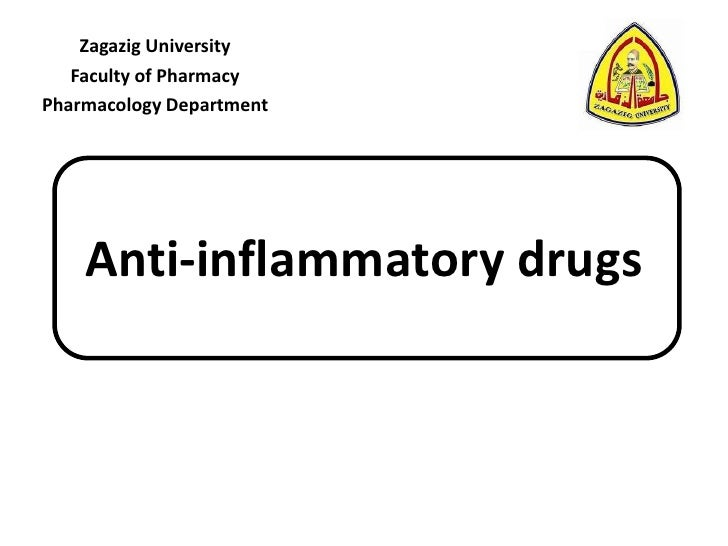 Zagazig University   Faculty of PharmacyPharmacology Department    Anti-inflammatory drugs