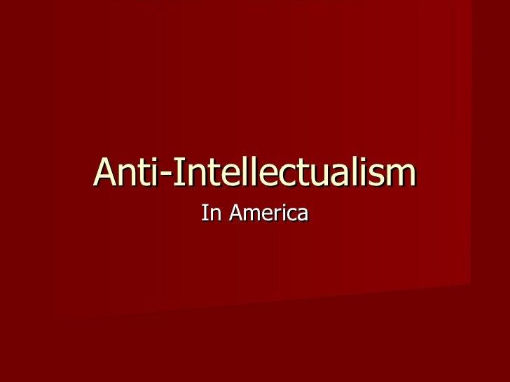 Anti-Intellectualism In America