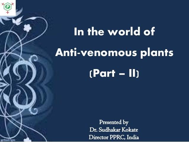 Anti venom - Part II
