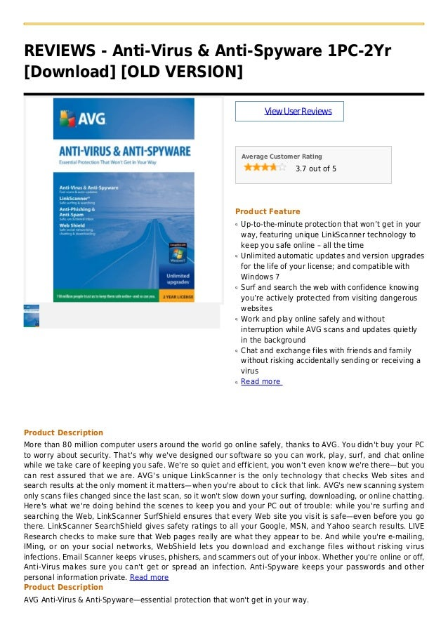 REVIEWS - Anti-Virus & Anti-Spyware 1PC-2Yr[Download] [OLD VERSION]ViewUserReviewsAverage Customer Rating3.7 out of 5Produ...