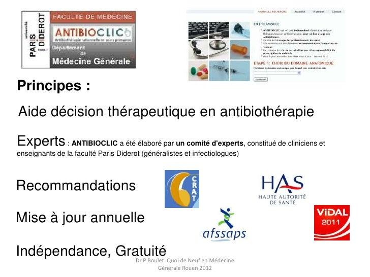 Principes :Aide décision thérapeutique en antibiothérapieExperts : ANTIBIOCLIC a été élaboré par un comité dexperts, const...