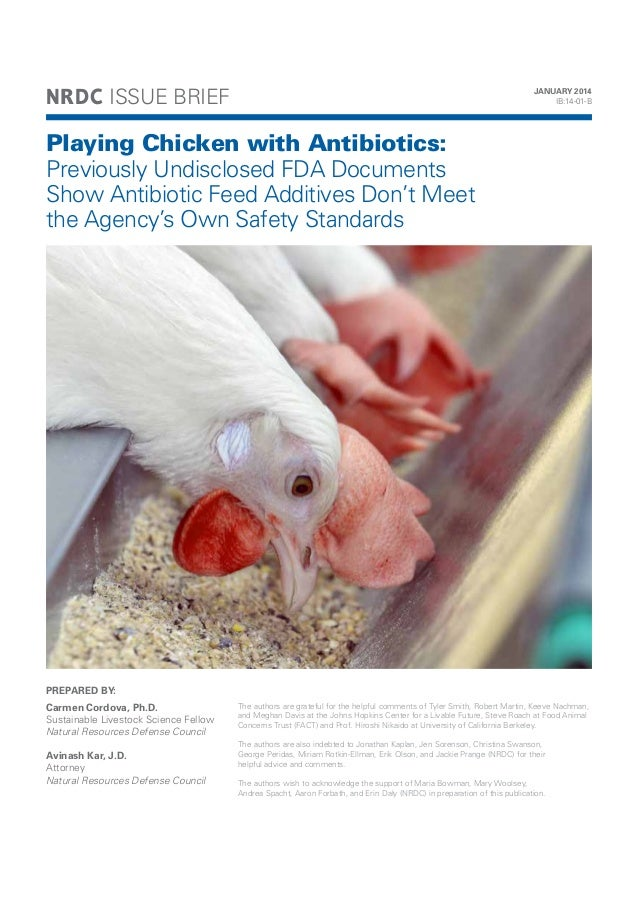 NRDC: Playing Chicken with Antibiotics - Previously Undisclosed FDA Documents Show Antibiotic Feed Additives Don't Meet th...
