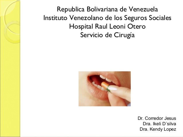 Republica Bolivariana de VenezuelaInstituto Venezolano de los Seguros Sociales          Hospital Raul Leoni Otero         ...