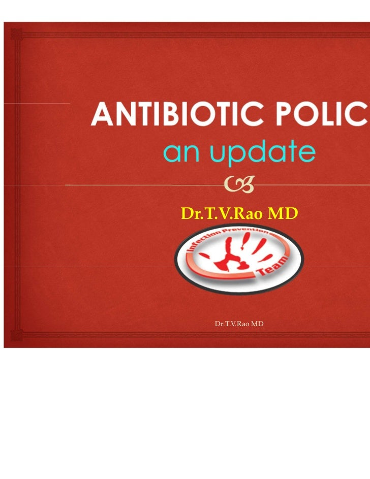 Antibiotic policy