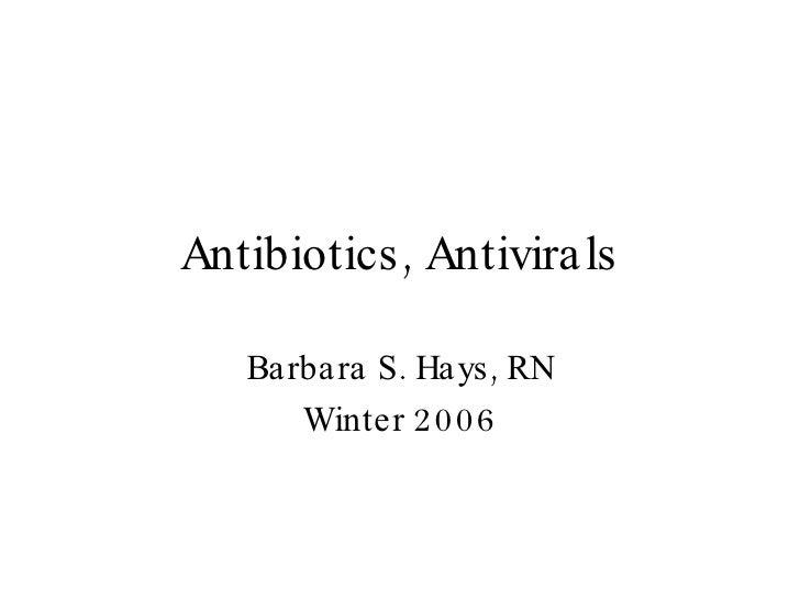 Antibiotics   Antivirals 2006