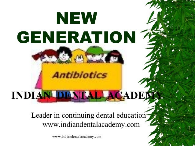 Antibiotics pre3 /certified fixed orthodontic courses by Indian dental academy
