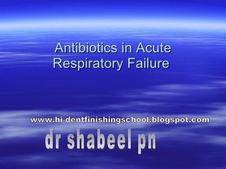 Antibiotics In Acute Respiratory Failure