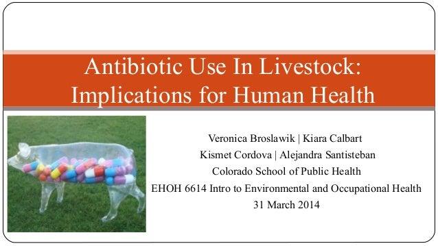 Antibiotics Use in Livestock: Implications for Human Health